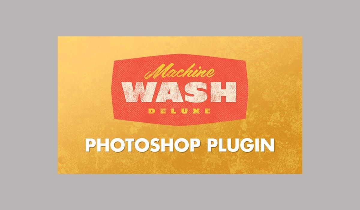 Machine Wash Deluxe - 38 تا از برترین پلاگین های فتوشاپ