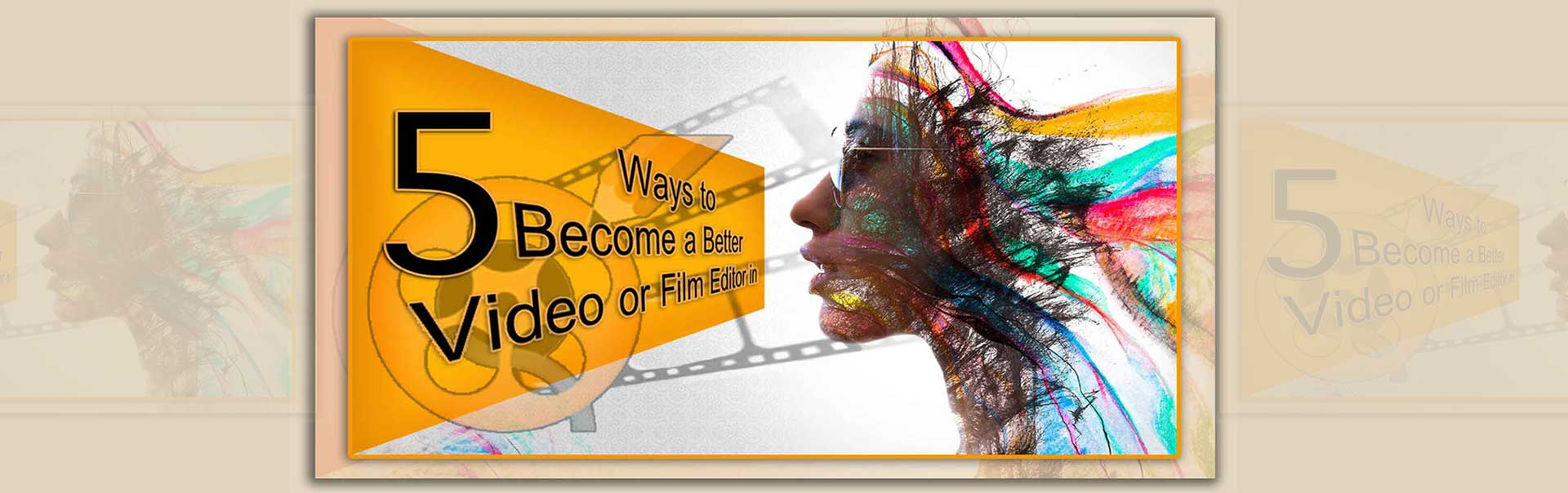 Video Editing bes1 2 3 - چگونه تدوینگر شویم ؟ 5 روش